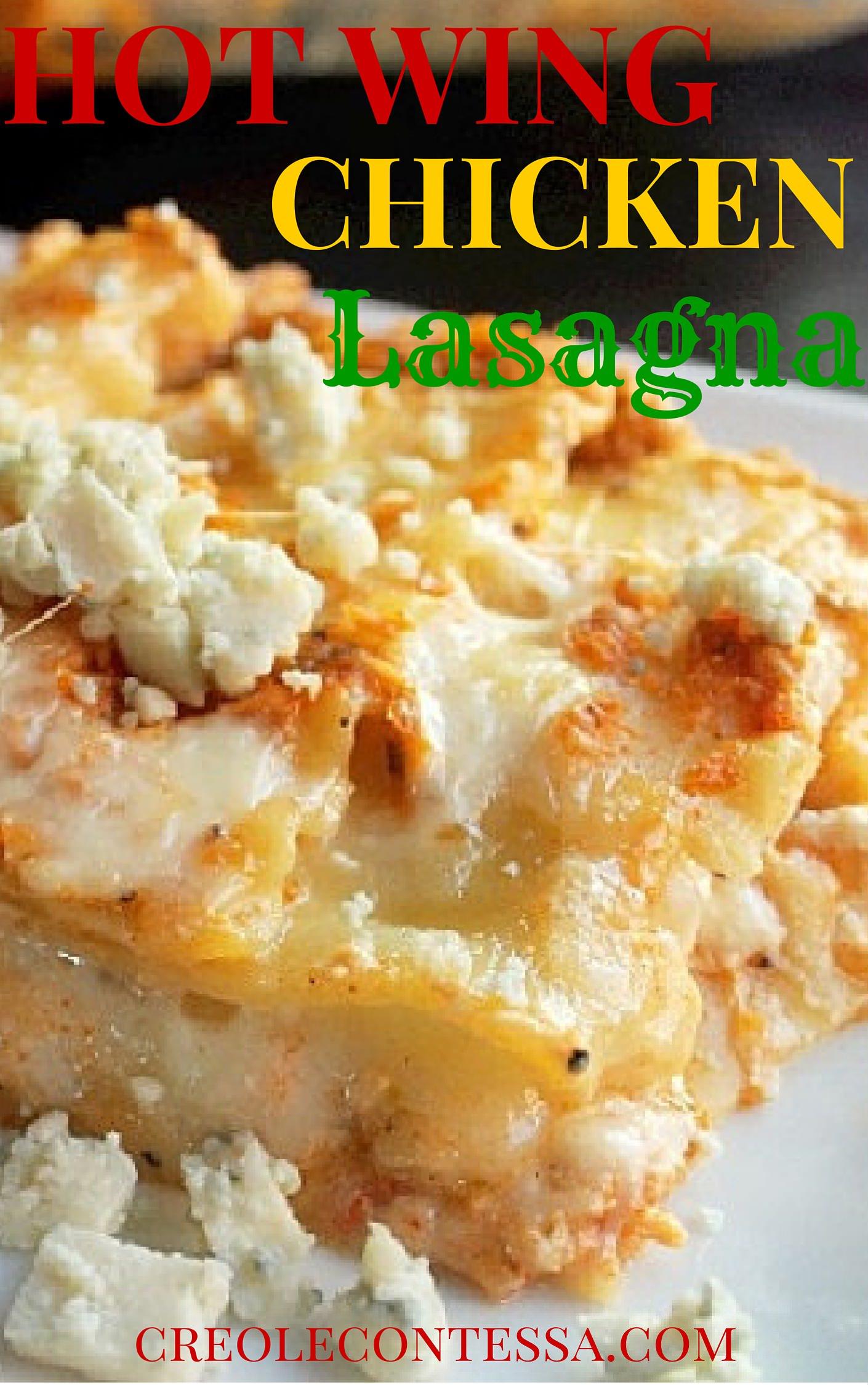 Hot Wing Chicken Lasagna - Creole Contessa