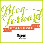 Zone Perfect Blog Forward Challenge!