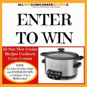 http://www.allfreeslowcookerrecipes.com/sweeps/Cuisinart-3-in-1-Multicooker-Giveaway