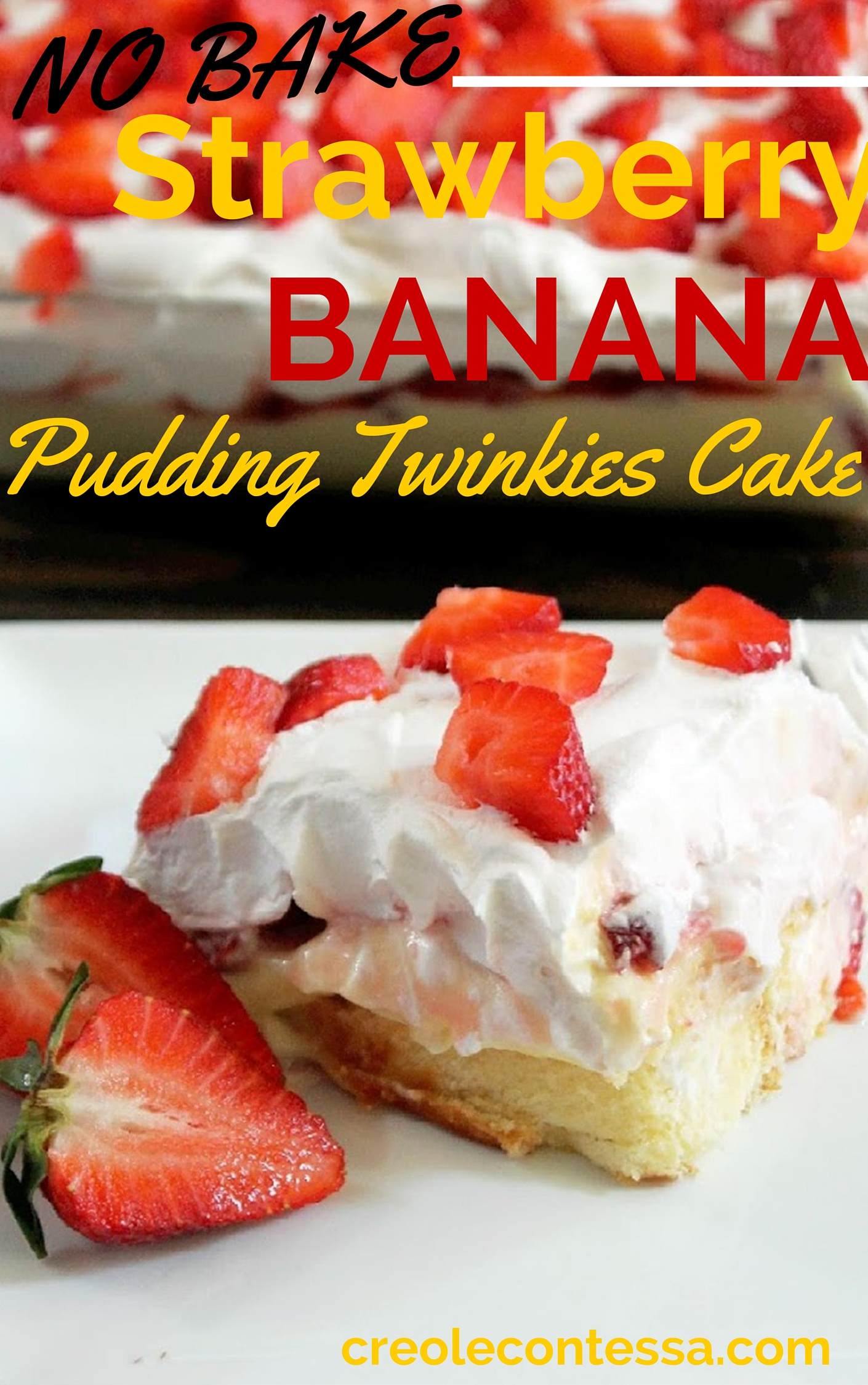 No Bake Strawberry Banana Pudding Twinkies Cake-Creole Contessa