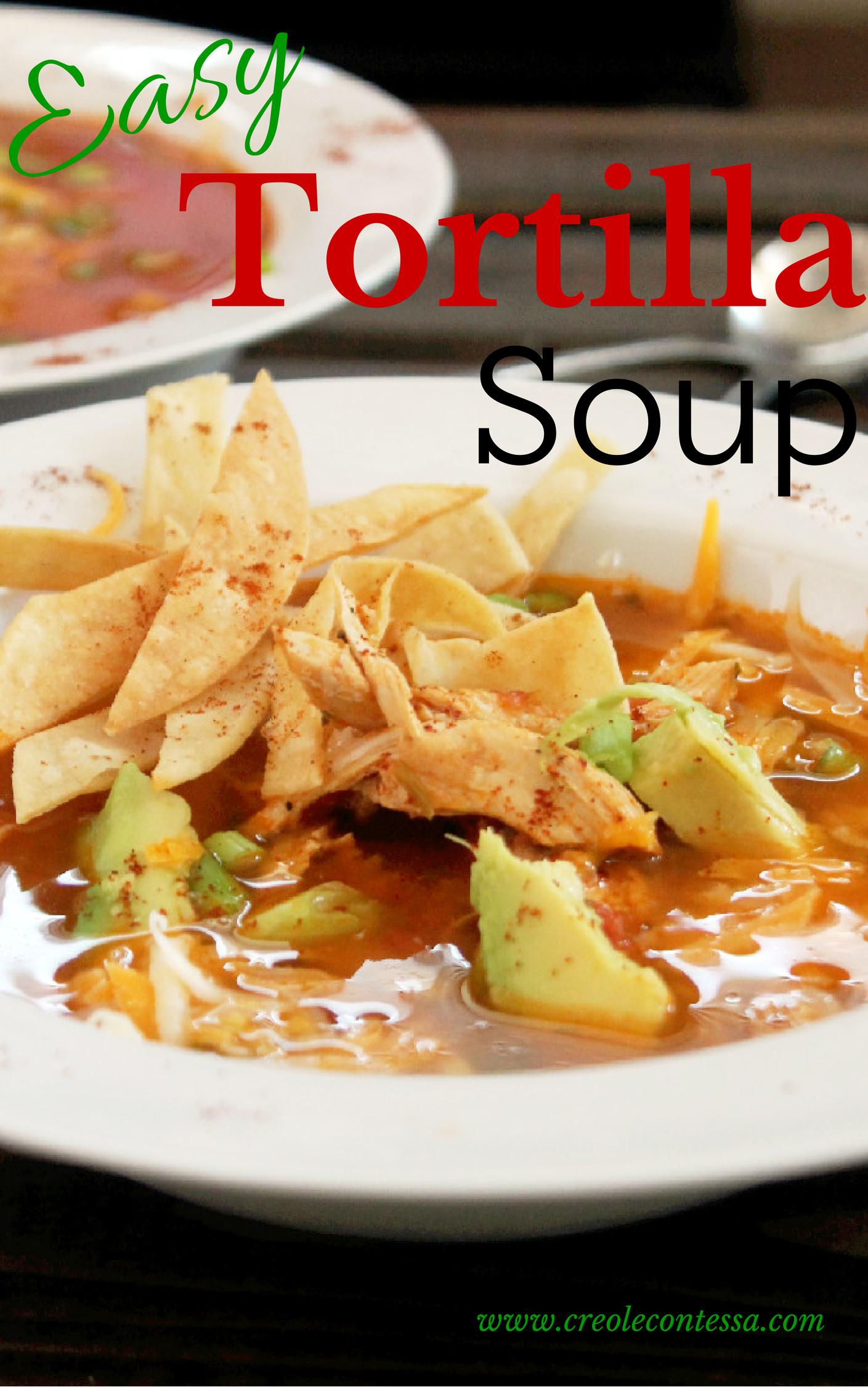 Quick and Easy Chicken Tortilla Soup-Creole Contessa