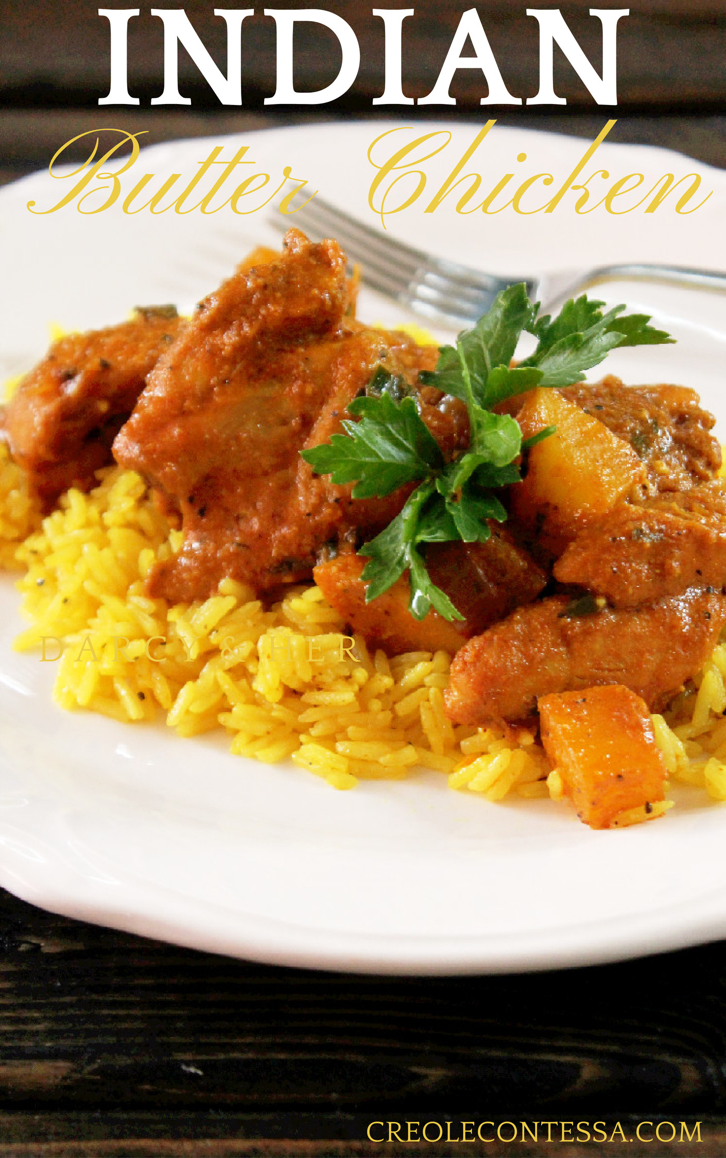 Indian Butter Chicken With Yellow Rice Creole Contessa
