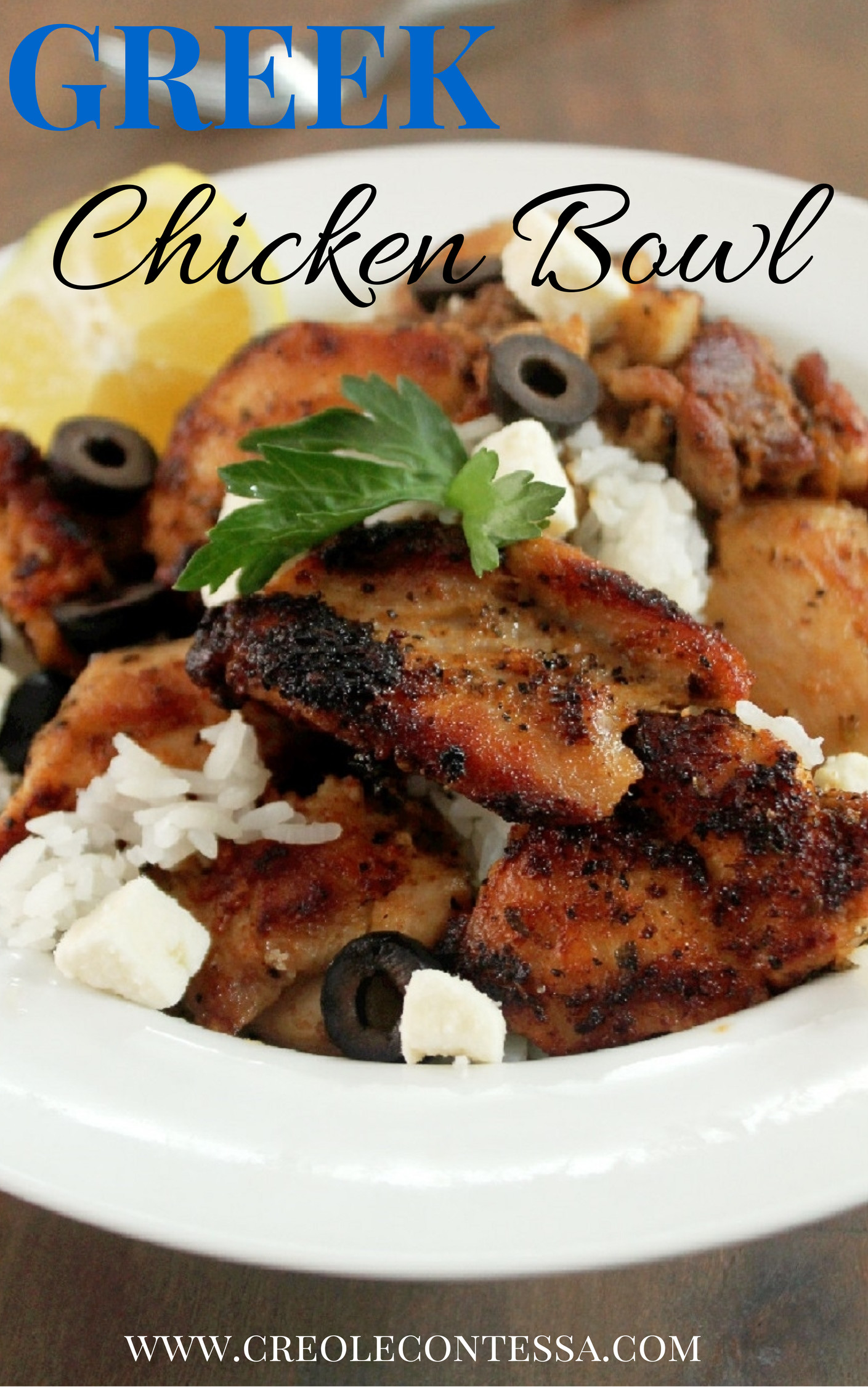 Greek Chicken Bowl-Creole Contessa