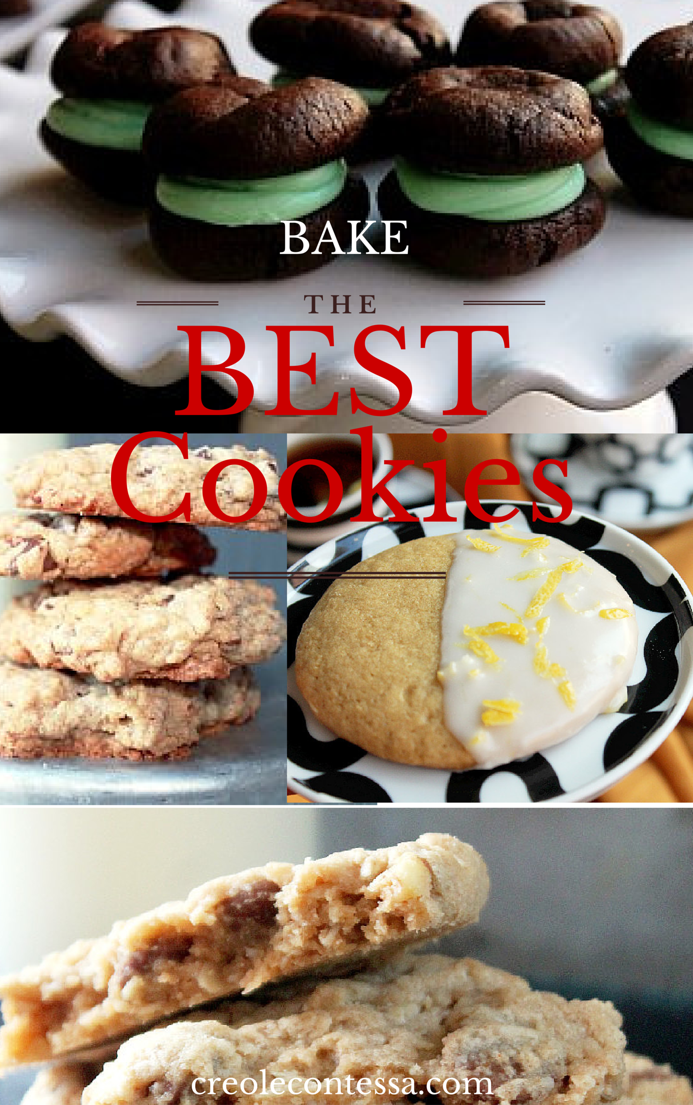 Bake the Best Cookies-Creole Contessa