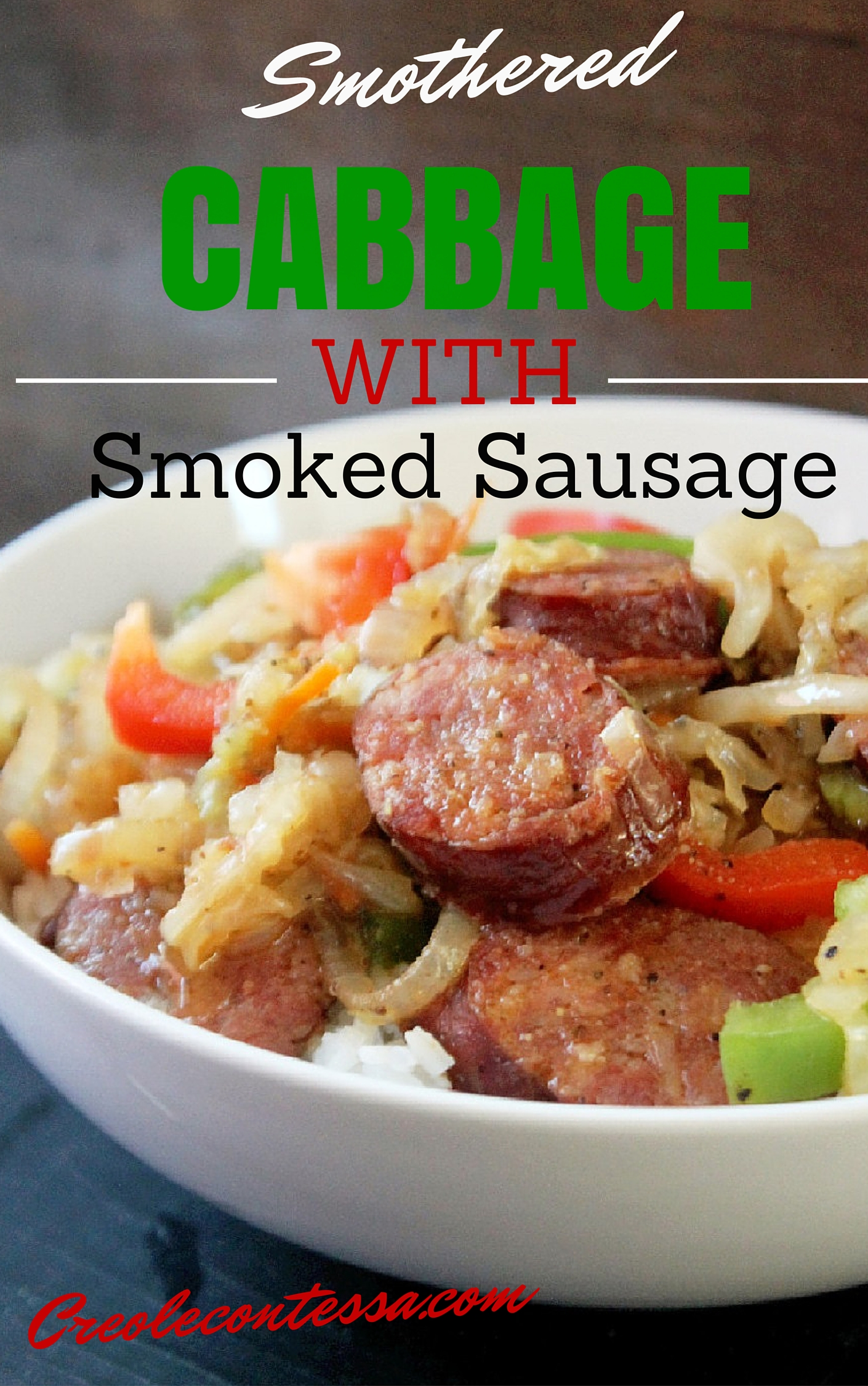 Smothered Cabbage with Smoked Sausage & Peppers-Creole Contessa
