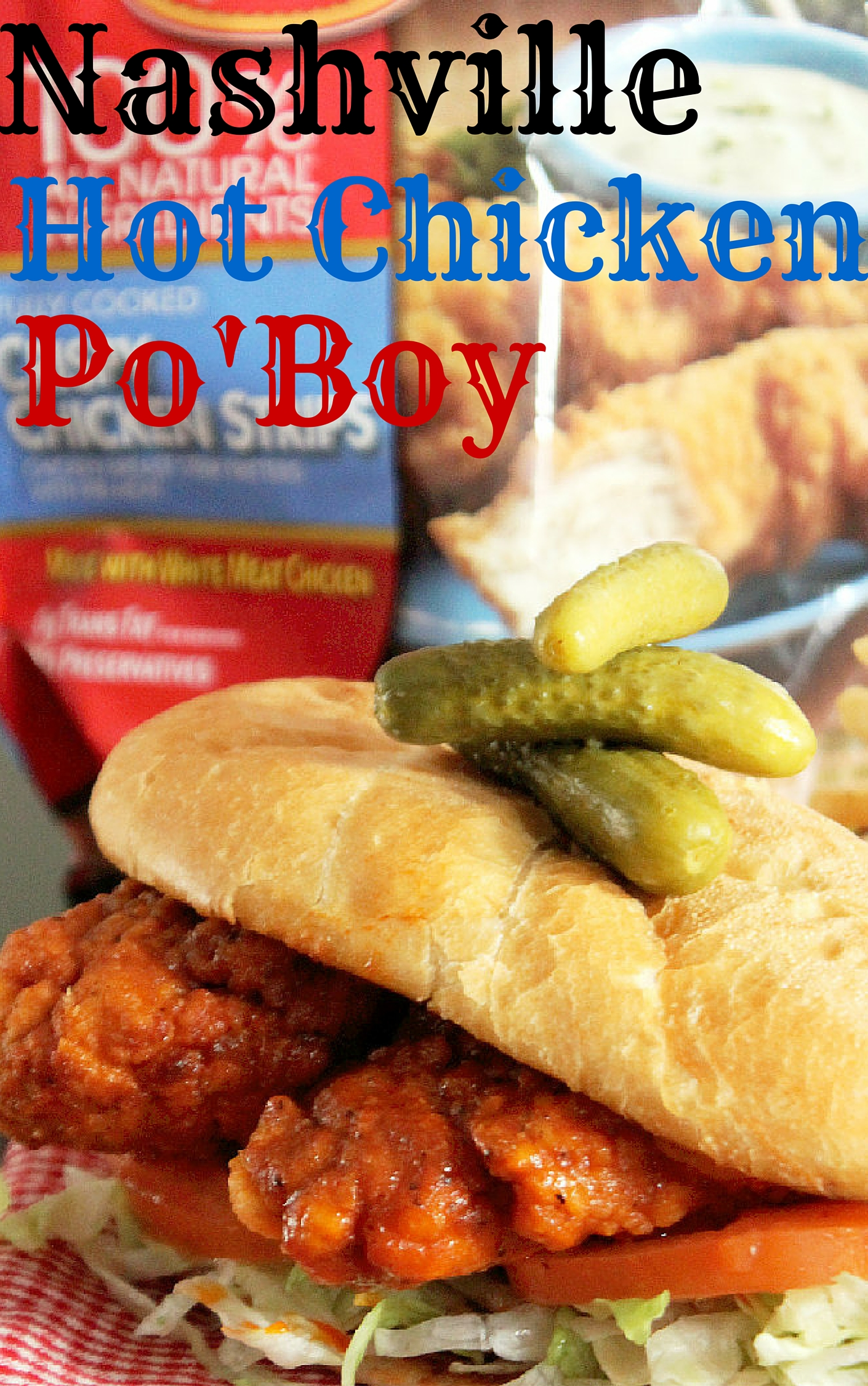 Nashville Hot Chicken Po Boy-Creole Contessa