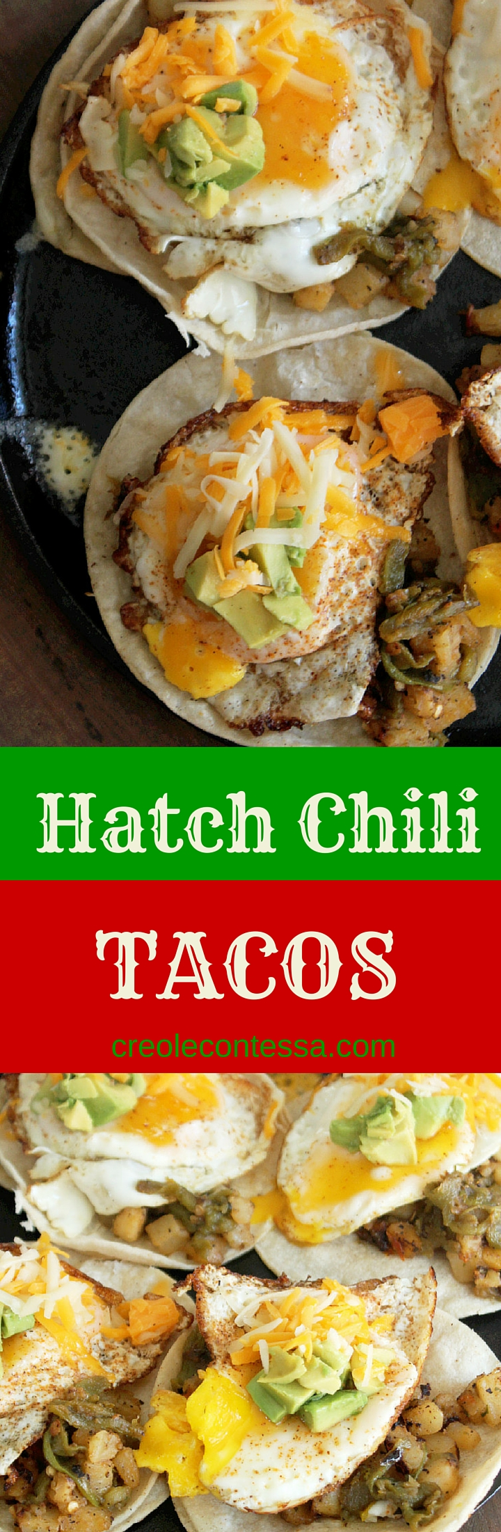 Hatch Chili Breakfast Tacos  -Creole Contessa