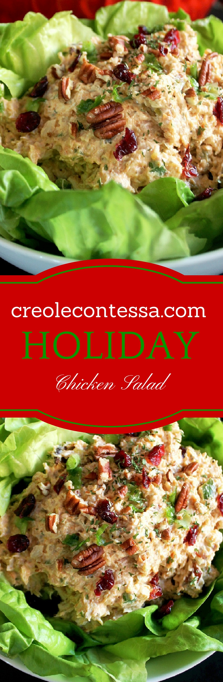 Holiday Chicken Salad Pecans & Cranberries-Creole Contessa