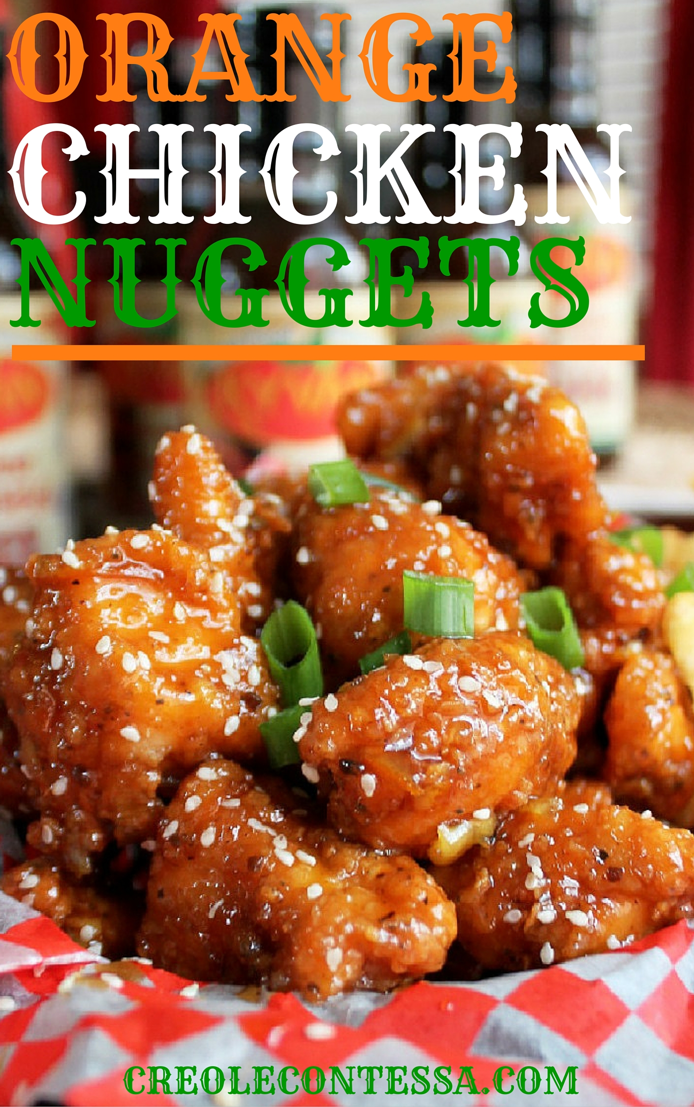 Orange Chicken Nuggets -Creole Contessa