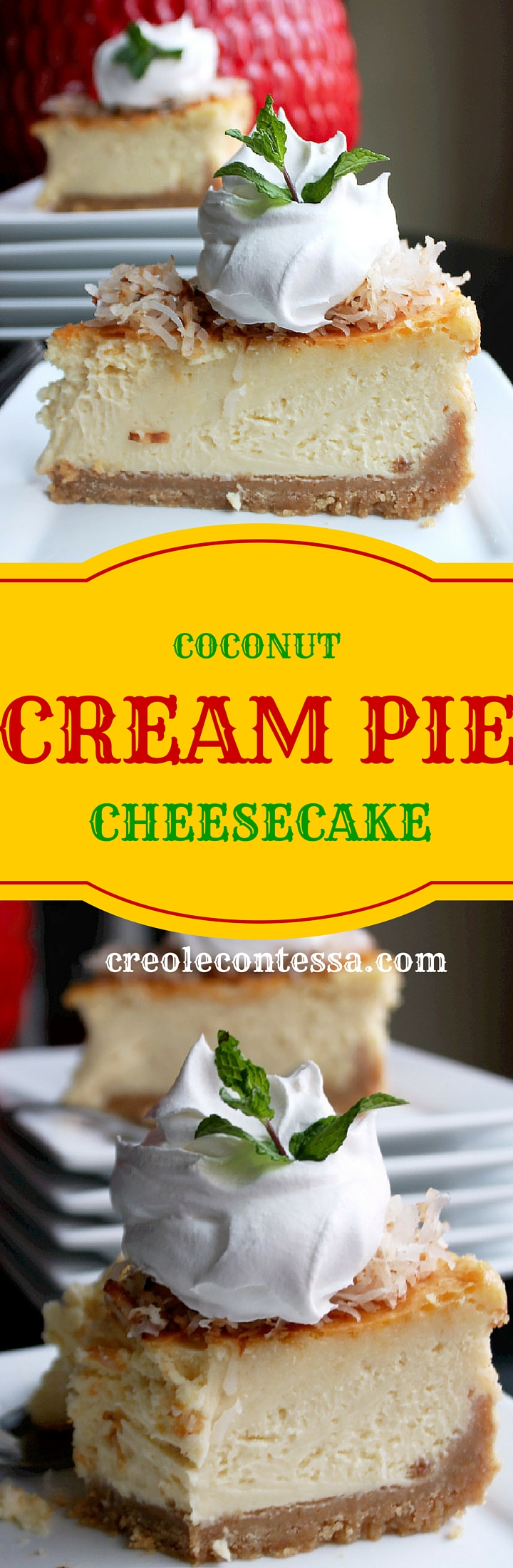Coconut Cream Pie Cheesecake-Creole Contessa