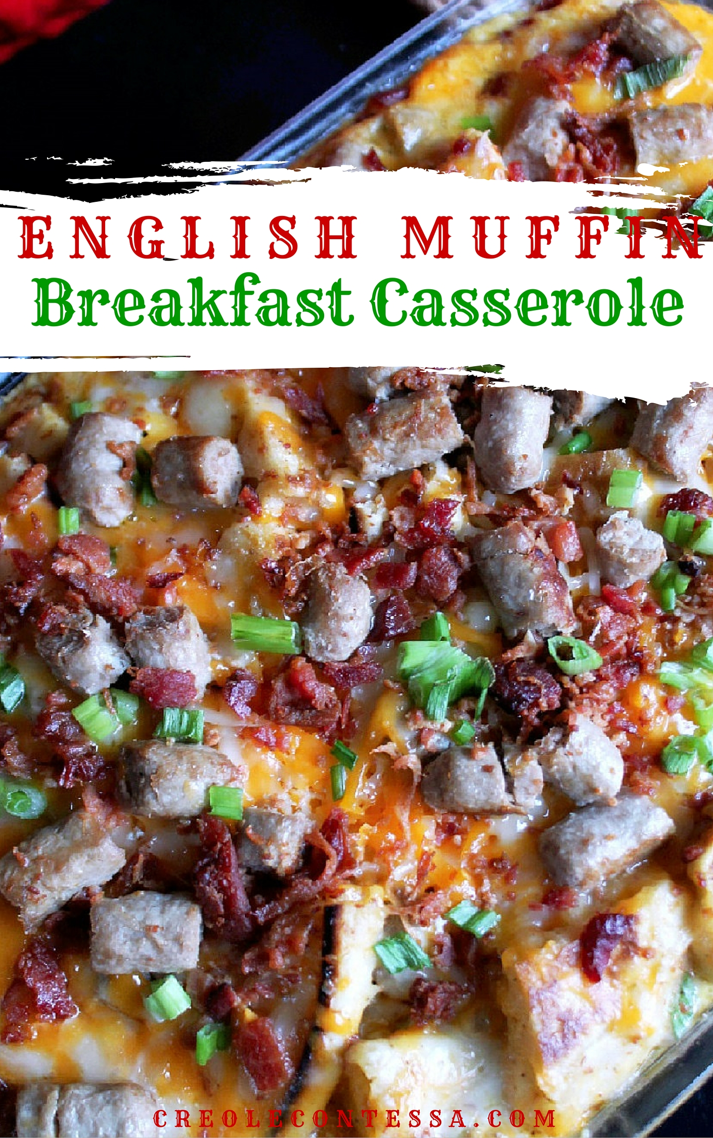 English Muffin Breakfast Casserole-Creole Contessa