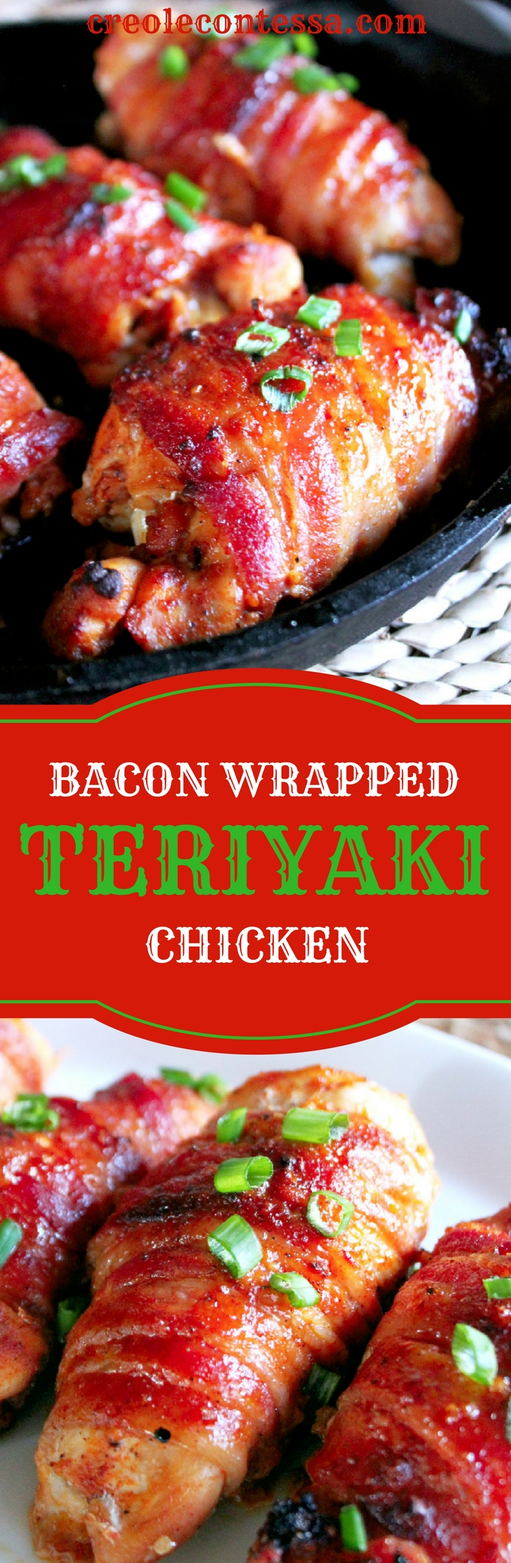 Bacon Wrapped Teriyaki Chicken with Kikkoman-Creole Contessa