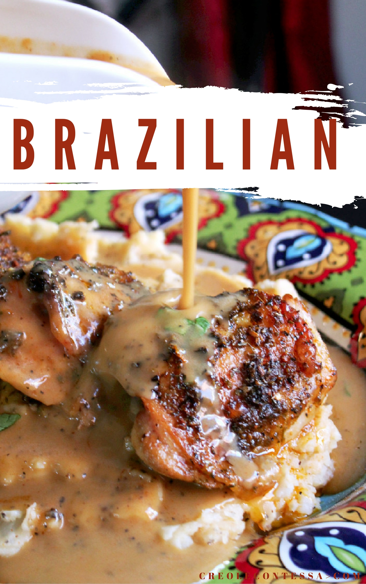 Brazilian Roasted Chicken-Creole Contessa