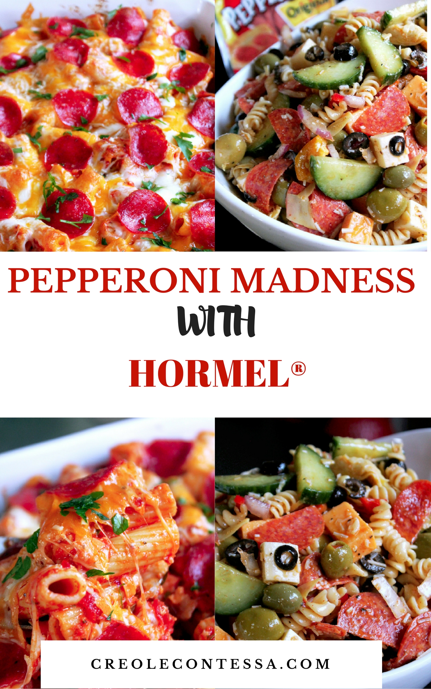 Pepperoni Madness with HORMEL® Cheesy Baked Pepperoni Pasta/Pepperoni Pasta Salad -Creole Contessa