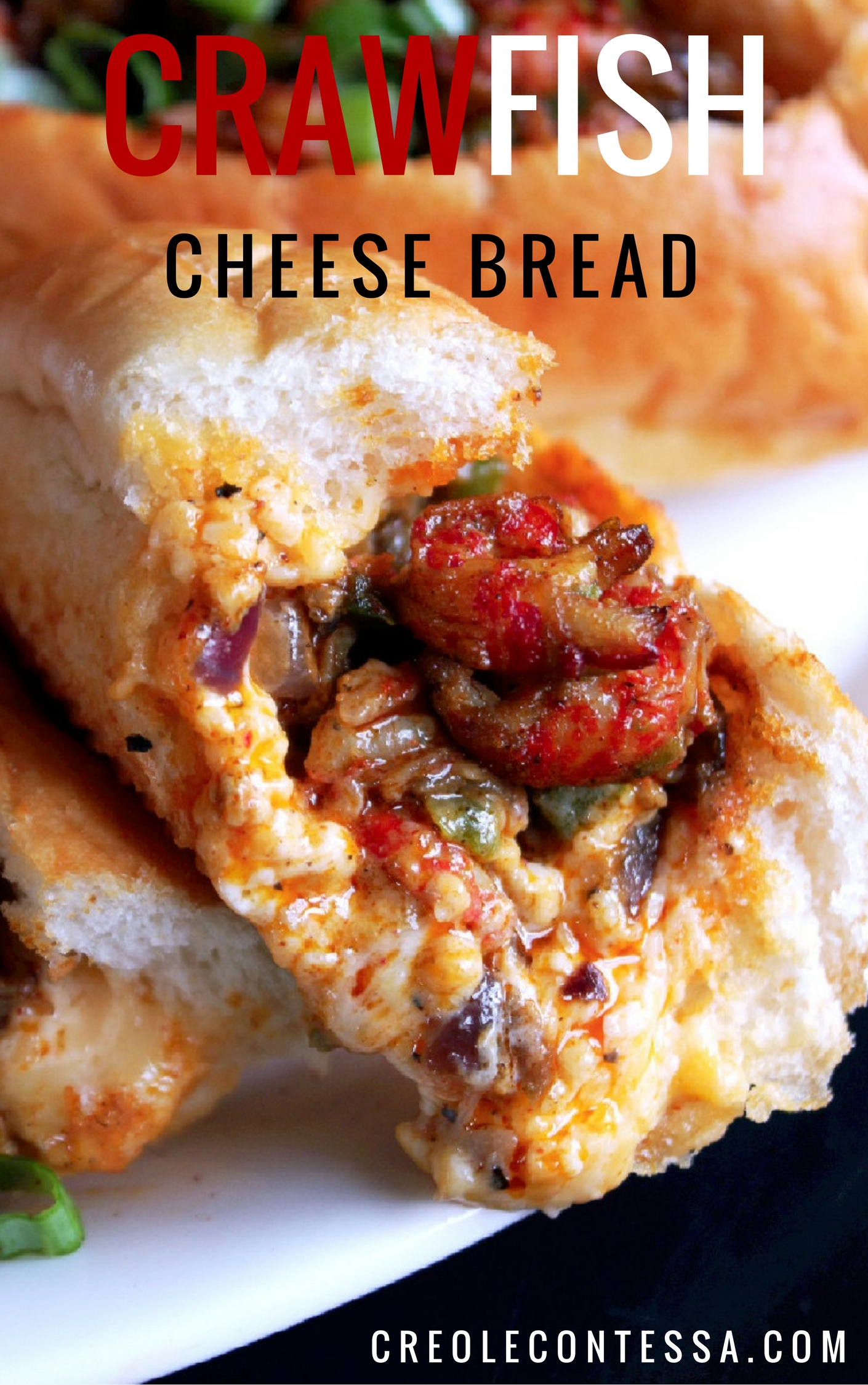 Crawfish Cheese Bread-Creole Contessa