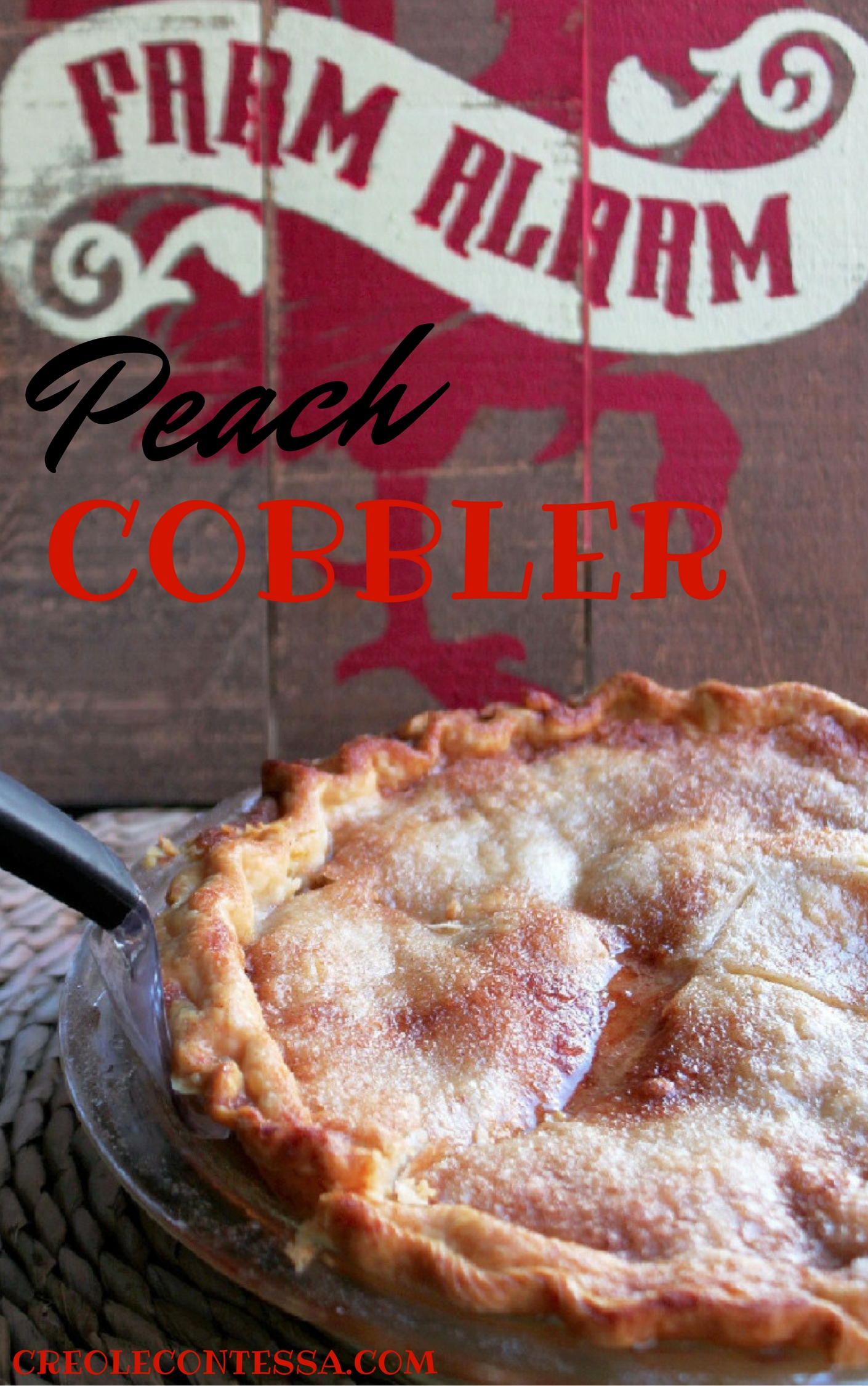 Deep Dish Peach Cobbler -Creole Contessa
