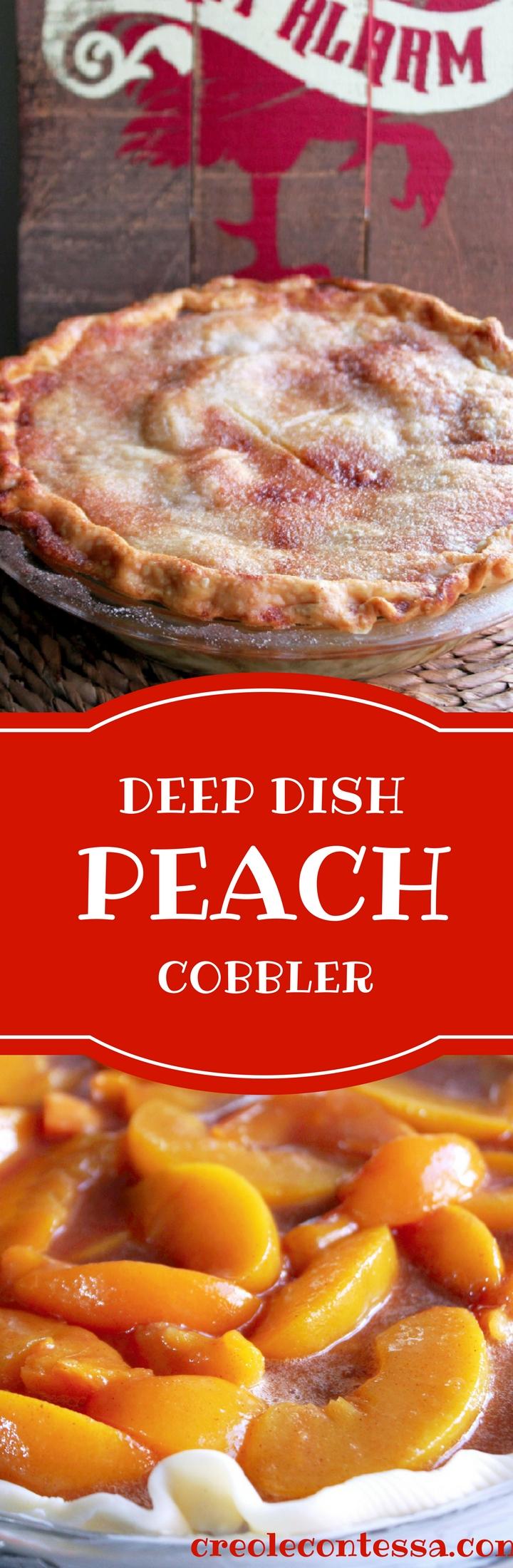 Deep Dish Peach Cobbler-Creole Contessa